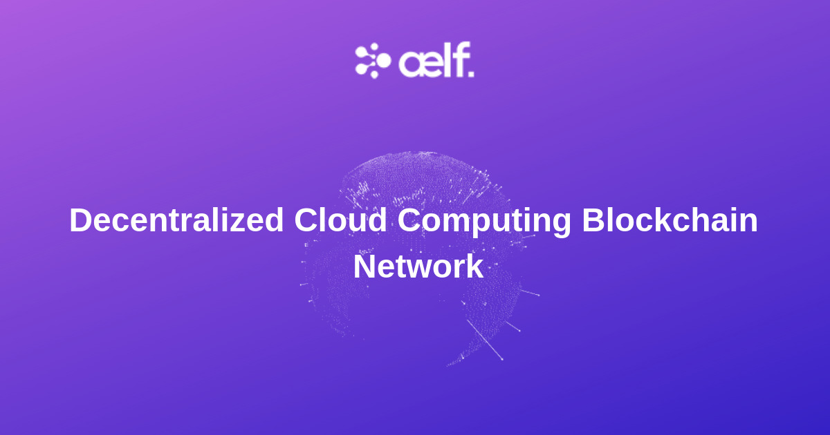 aelf - Cloud computing blockchain network
