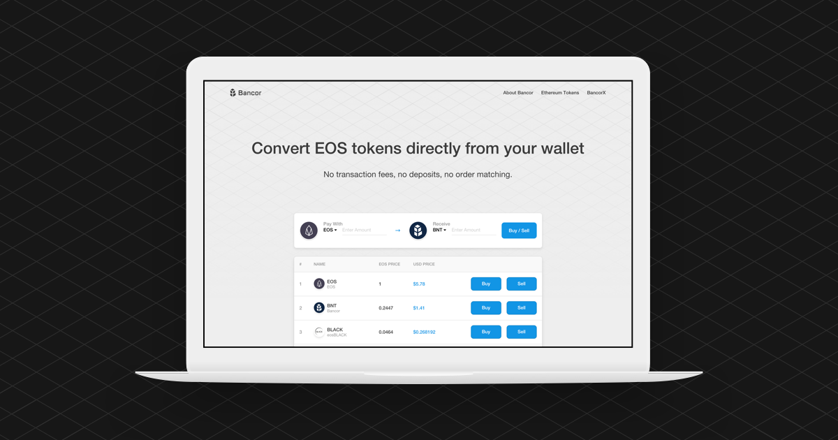 Bancor Network (EOS) - Enabling automated token conversions on EOS.