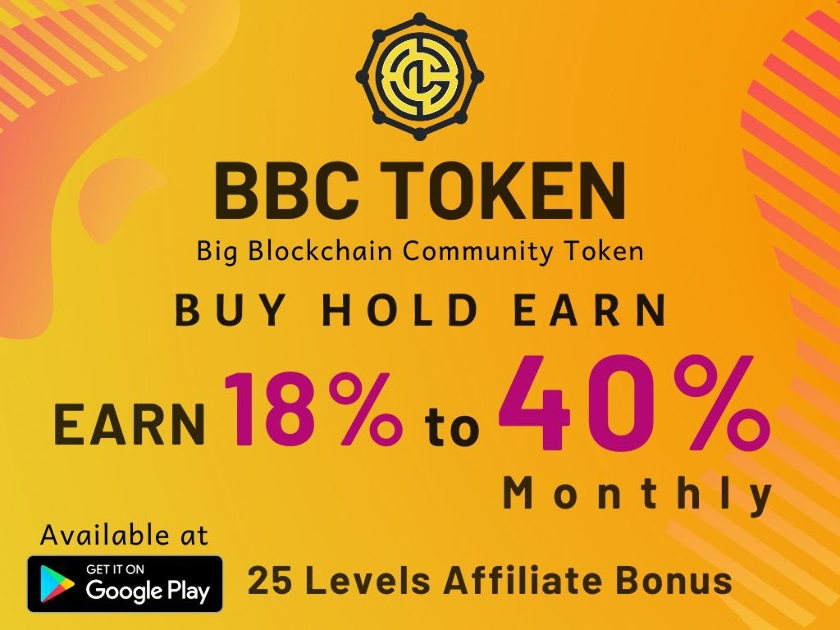 BBC TOKEN - Let Your Crypto Work For You ! BUY HOLD EARN !