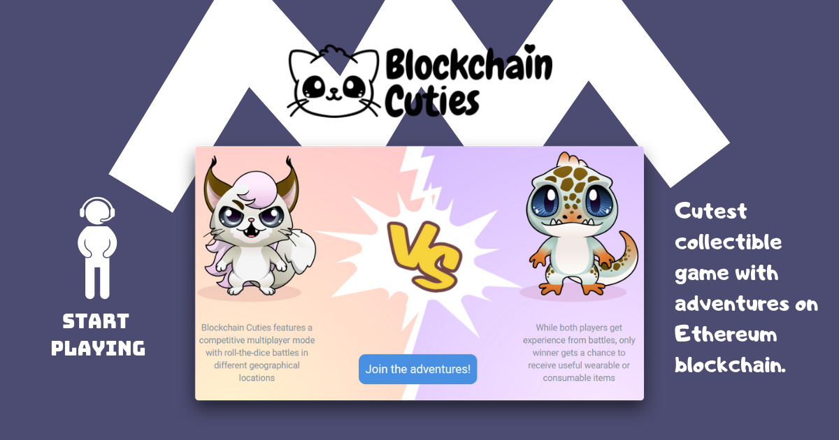 Blockchain Cuties - Cutest collectible adventure game with NFT Pets