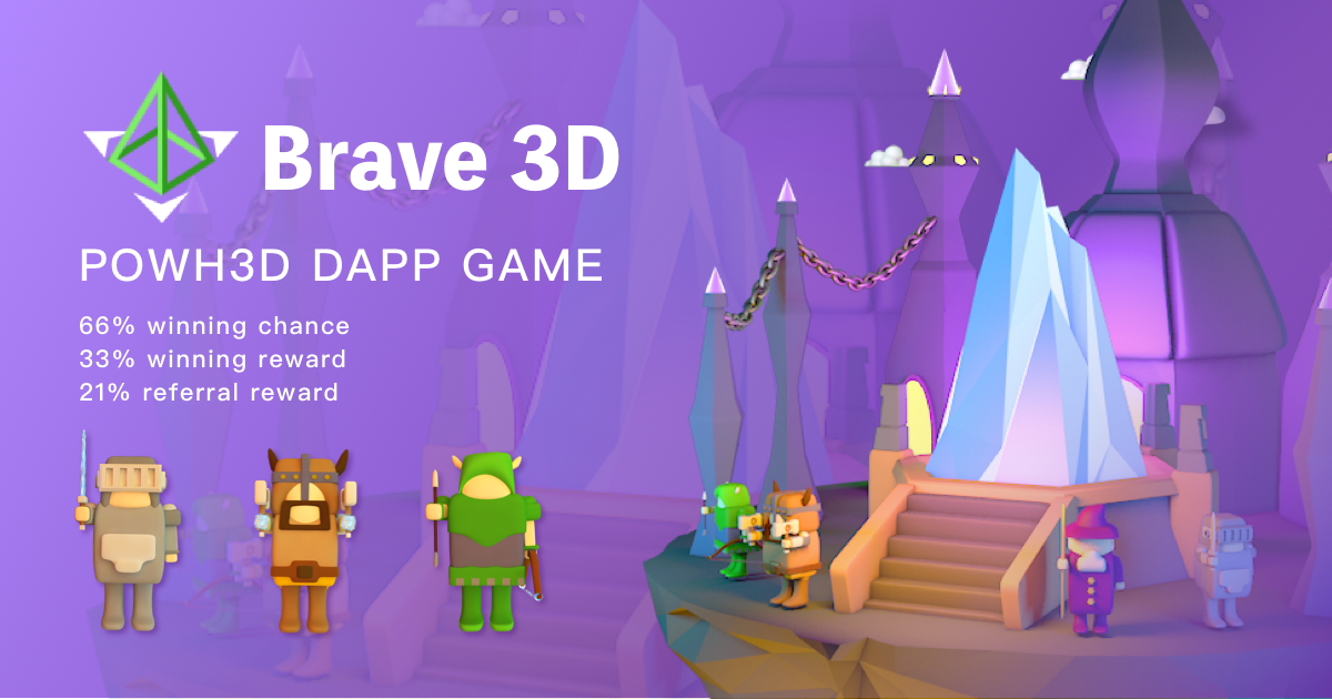Brave3D - Brave warrior reward game