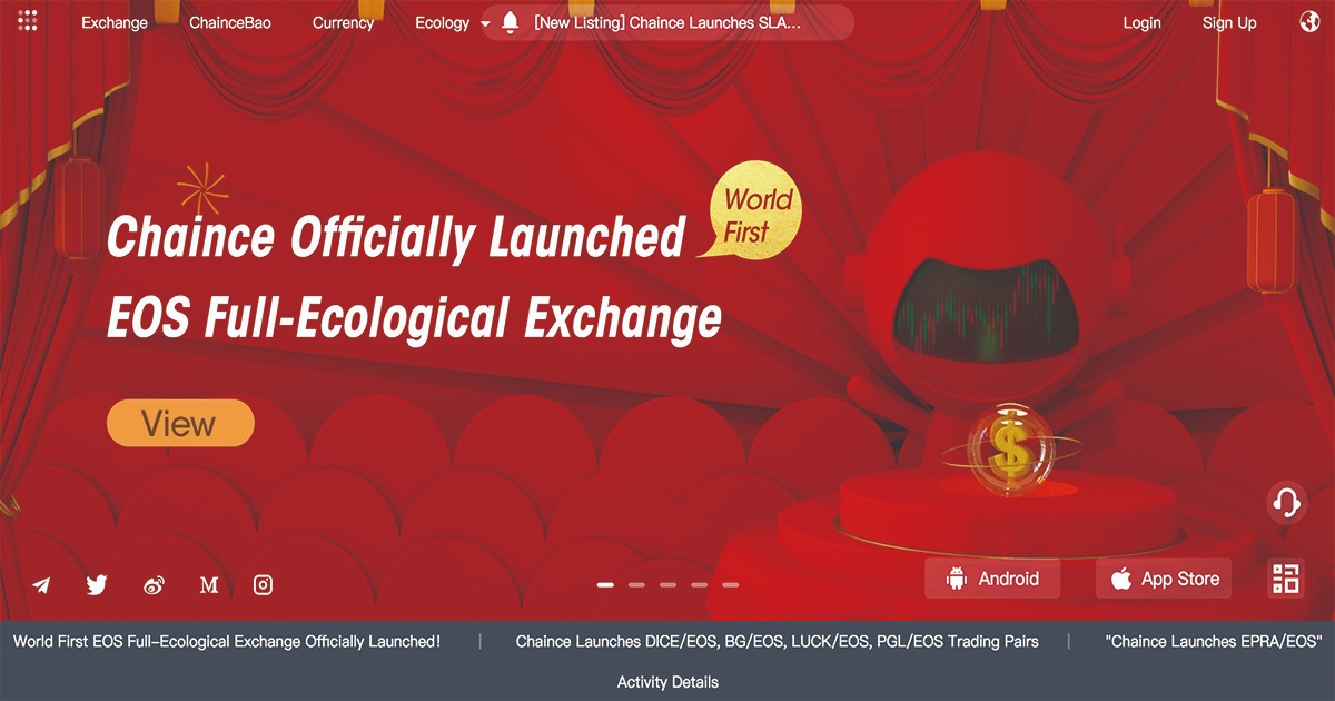 Chaince - World first EOS full-ecological exchange