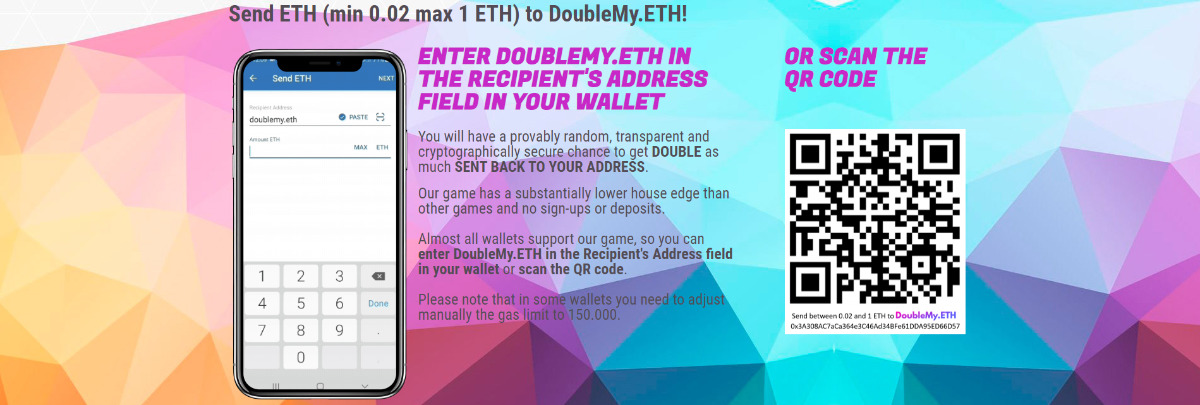 DoubleMyETH - Send ETH to DoubleMy.ETH and get double as much!