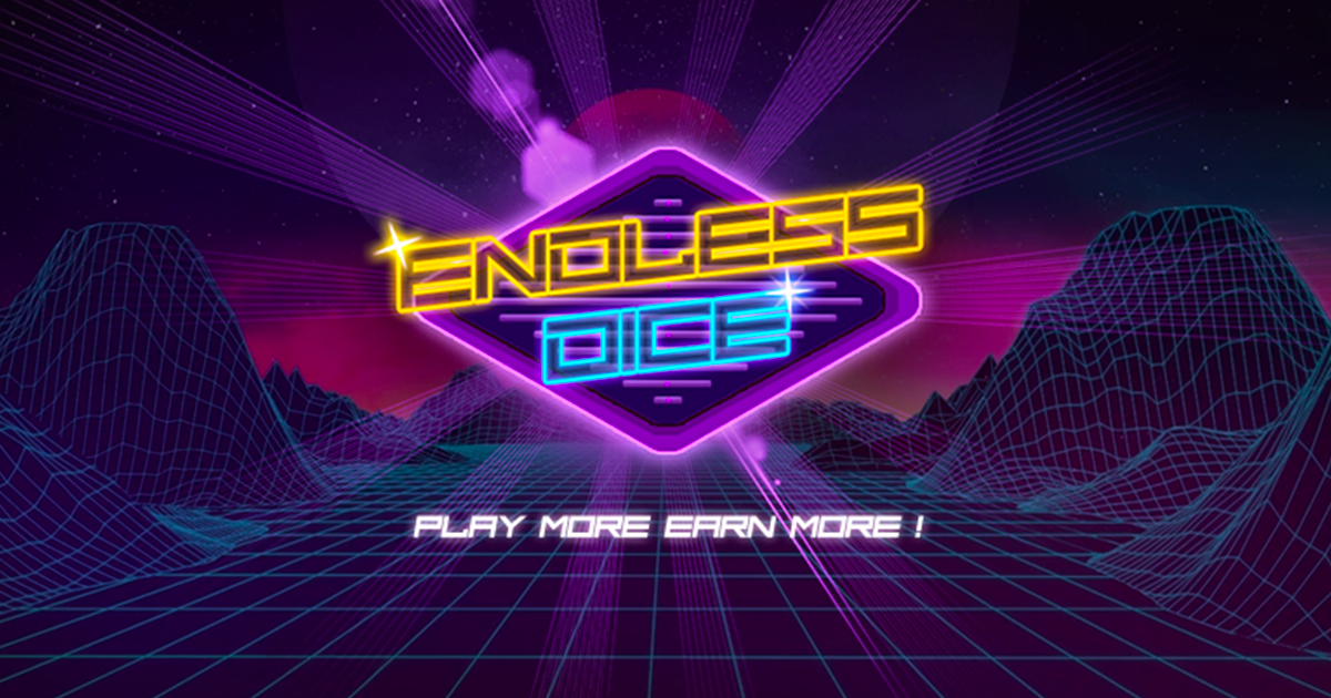 Endless Dice - Play More, Earn More