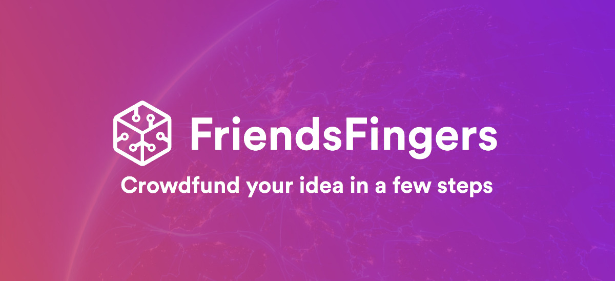 FriendsFingers - Crowdfund your idea in a few steps