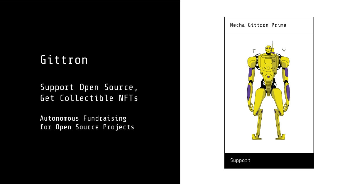 Gittron - Collectible Robots, Support Open Source