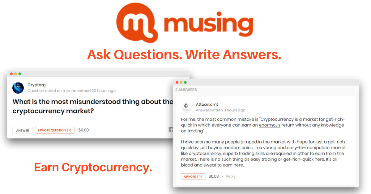 Musing - Ask Questions. Write Answers. Earn Cryptocurrency.