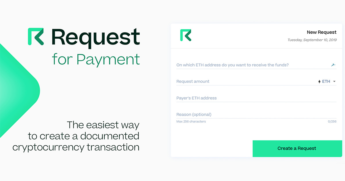Request Network - The network for payment requests, sort of a Paypal 2.0