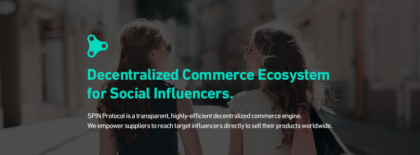 SPIN Protocol - Influencer-driven e-commerce ecosystem