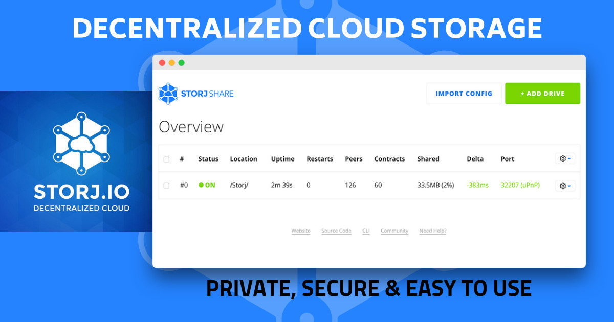 Storj - Affordable, private, secure cloud storage