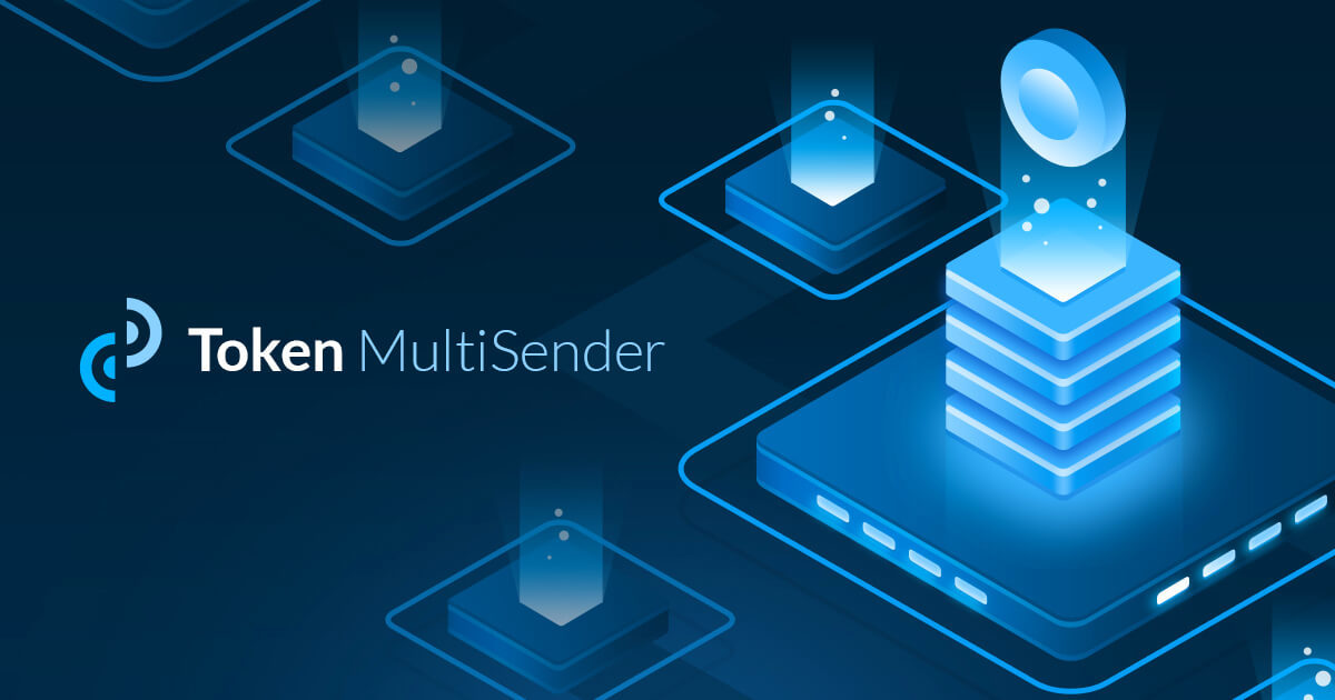 Token Multisender - Send thousands of token transfers in a single transaction