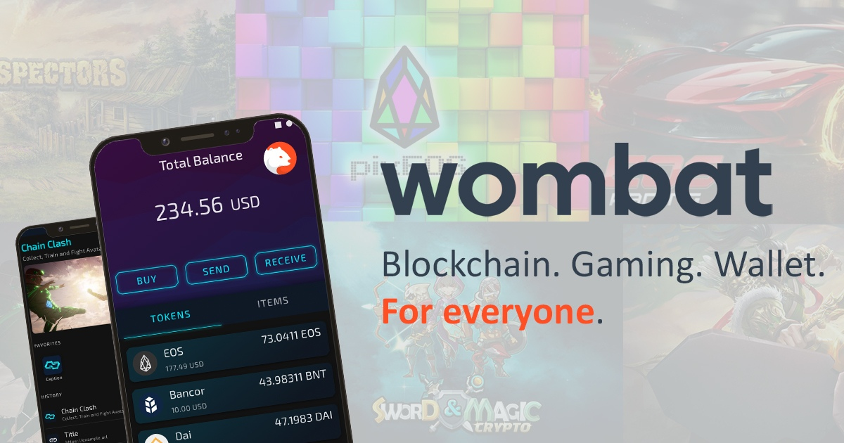Wombat - Blockchain. Gaming. Wallet - For everyone.