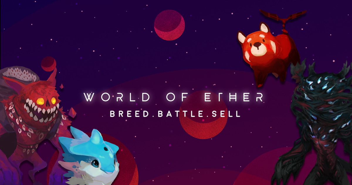World of Ether - Breed. Battle. Sell.